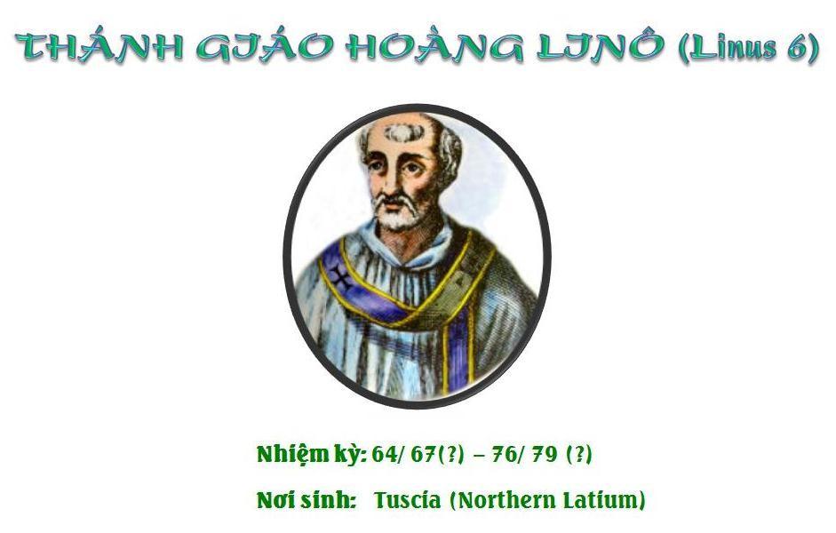 Triều đại 2: Thánh Giáo hoàng Linô