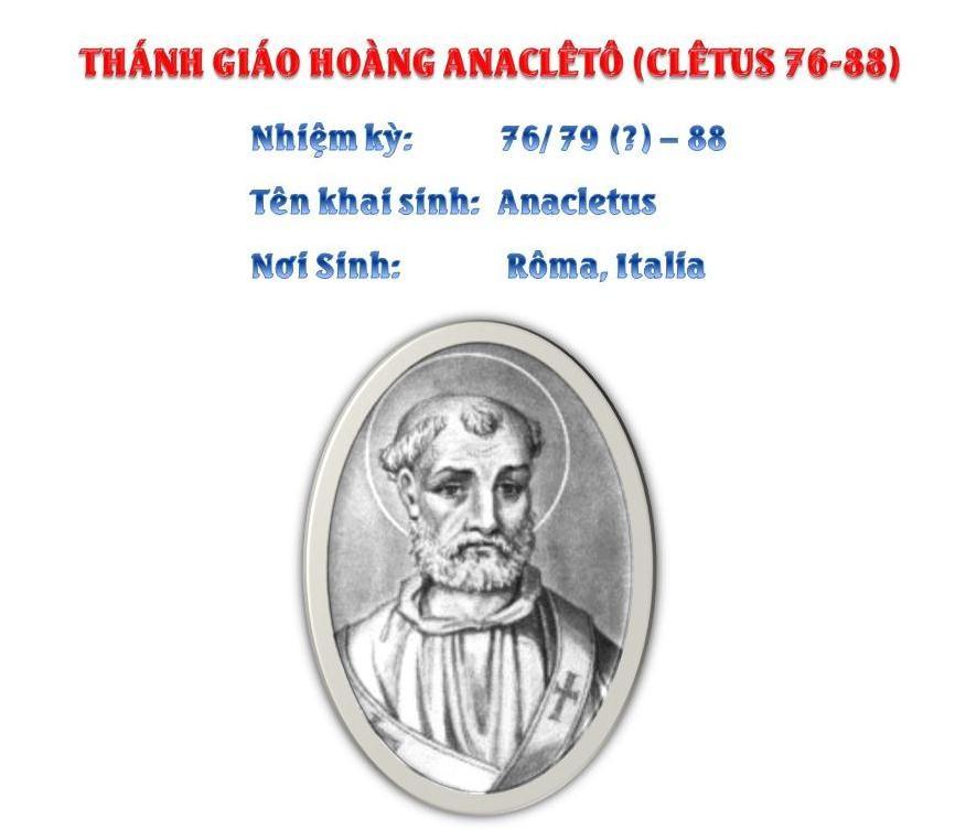 Triều đại 3: Thánh Giáo hoàng Anaclêtô